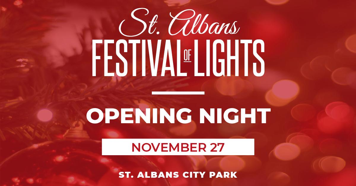 St. Albans Festival of Lights - Opening Night - November 27th, 2020